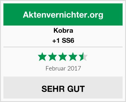 Kobra +1 SS6 Test