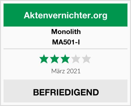Monolith MA501-I Test